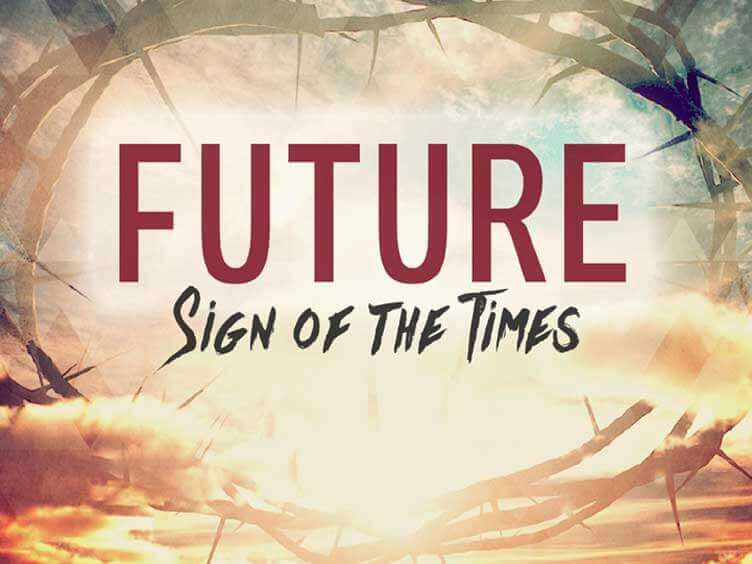 Future: Sign of the Times