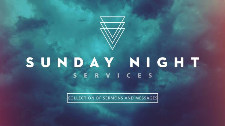Sunday Night Services