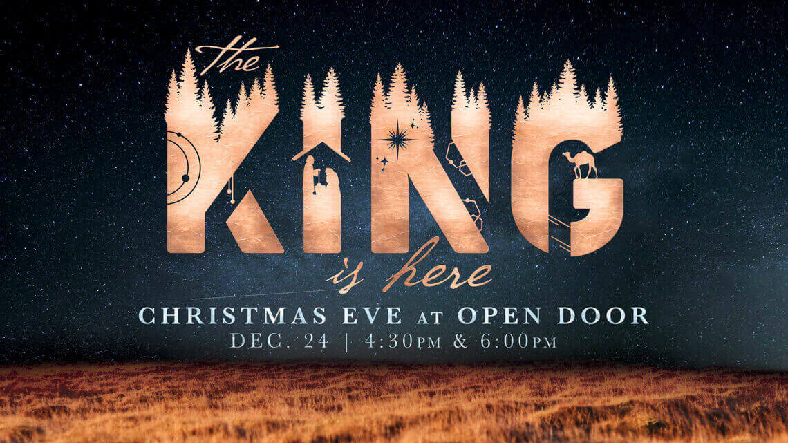 Christmas Eve service at Open Door on Monday, December 24 at 4:30pm and 6pm